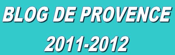 OFFICIEL : BLOG DE PROVENCE EST DE RETOUR