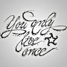 YouOnlyLiveOnce <3
