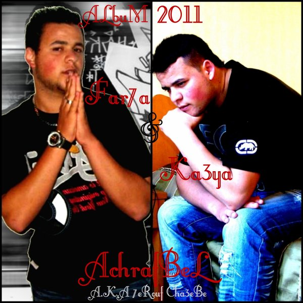 AchrafBeL A.k.A 7erouf Cha3eB __--__ALbum 2011 Far7a we Ka3eYa  CoMminG SooN