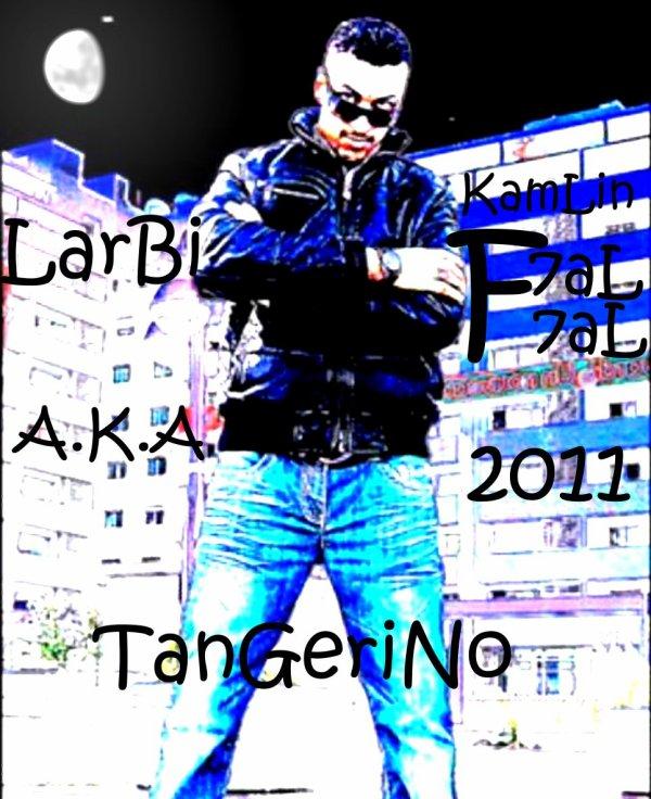LaRBi A.K.A TanGeriNo 2011
