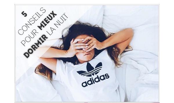 5 conseils basiques pour mieux dormir !