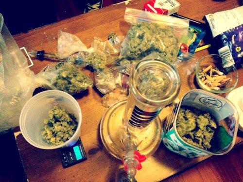 Weed life.