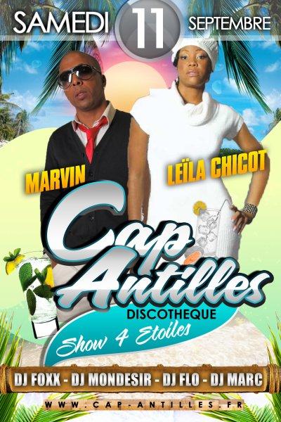 ✭✭ CAP ANTILLES DISCOTHEQUE ✭✭ Show Case : MARVIN & LEILA CHICOT