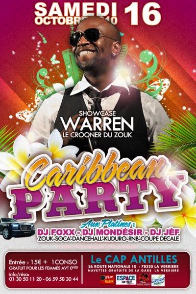 WARREN EN SHOW CASE CE SAMEDI 16 POUR LA ★★ CARIBBEAN PARTY★★ >> CAP ANTILLES
