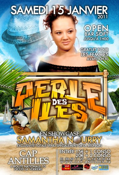 samedi 15 janvier 2011  > ►► PERLE DES ILES ◄◄ Show Exclusif de SAMANTHA NOURRY