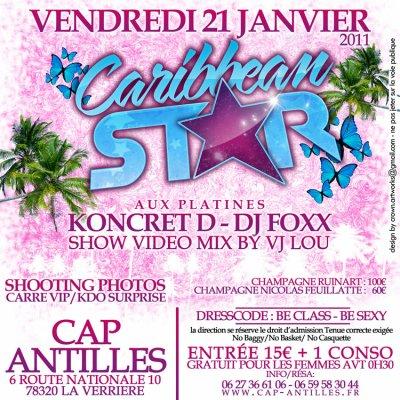 ★★ CARIBBEAN' STAR @ CAP ANTILLES Avec DJ KONCRET' D & VJ LOU ★★