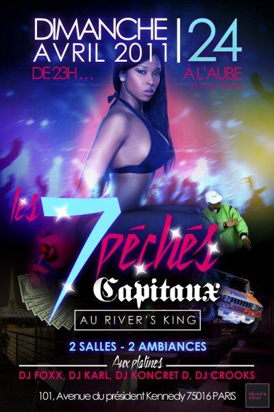 dimanche 24 Avril >> LES 7 PECHES CAPITAUX  >> AU RIVER'S KING