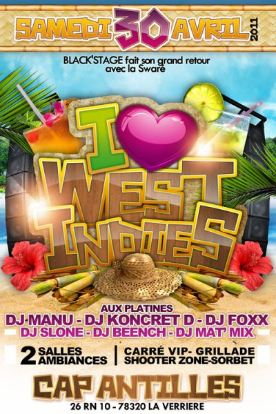 SAMEDI 30 Avril >>> I LOVE WEST INDIES by BLaCK'STaGe
