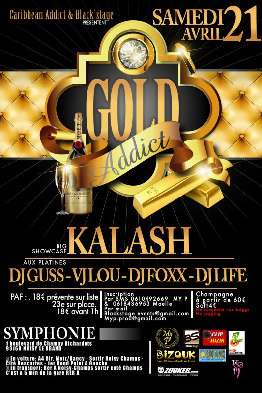 ★* GOLD ADDICT ★* Show case KALASH mixed by DJ' GUSS , LOU , FOXX , LIFE