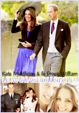 __Rubrique__ : Scoop  _______________ Kate Middleton & le Prince William ___________________  Article douze