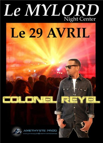 colonel reyel au mylord le 29 Avril 2011