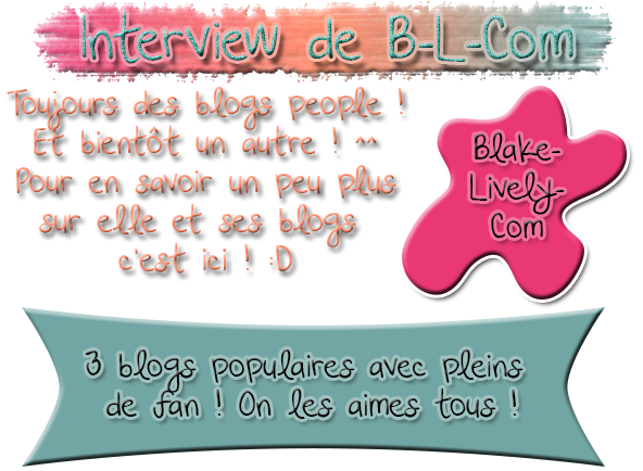 Article 003 : Interview de Blake-Lively-Com