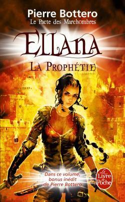 Ellana, la prophétie - Pierre Bottero