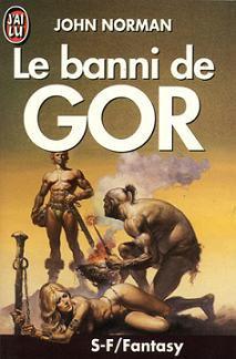 Le banni de Gor - John Norman