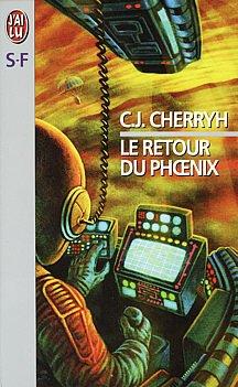 Le retour du Phoenix - CJ Cherryh