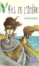 Fils de l'océan - Patricia McKillip