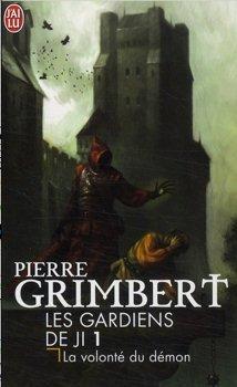 La volonté du démon - Pierre Grimbert
