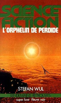 Wul Stefan - L'orphelin de Perdide