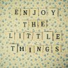 enjoy-little-things
