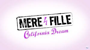 Mère et fille : California Dream