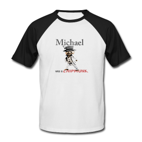 "T-shirt homme ""Michael was a Chipmunk"""
