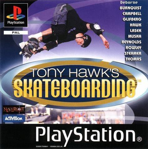 quand j ai connu Tony Hawk.