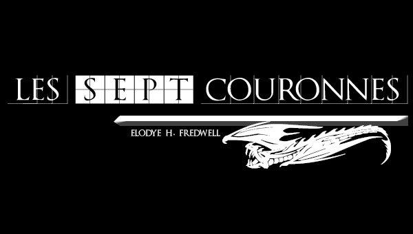 LES 7 COURONNES de ELODYE H. FREDWELL