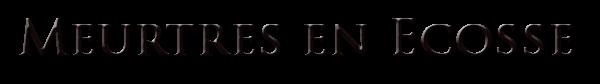 LES ENQUETES DE TSHERLOCK: MEURTRES EN ECOSSE de IDRIL PALANÉN.