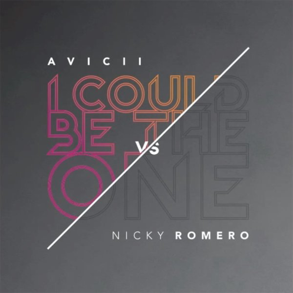 AVICII vs. NICKY ROMERO - I Could Be the One  (2013)