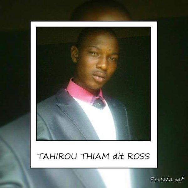 ROSS dit TAHIROU THIAM