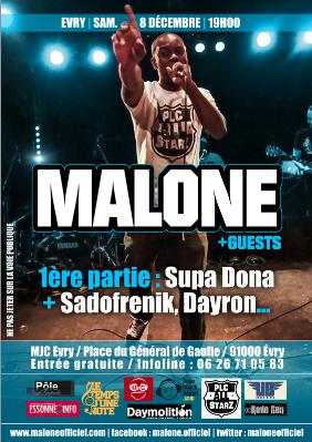 Concert de Malone & Guests le 8 Déc 2012 - 1ères parties Supa Dona, Sadofrenik, Dayron