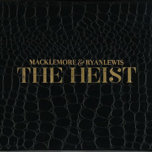 The Heist / Macklemore & Ryan Lewis : Can't Hold Us (ft. Ray Dalto (2012)