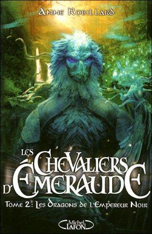 °*°... Les chevaliers d'Emeraude - Les dragons de l'Empereur Noir ...°*°