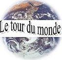 °*°...Le Tour du Monde...°*°