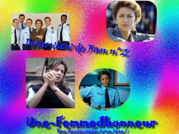 Interview de Fan n°2 : Une-femmedhonneur