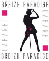 Cabaret Breizh Paradise ... allez voir a l'interieur c'est tout neuf