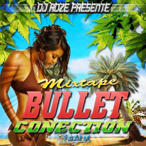 mixtape bullet conection by dj roze