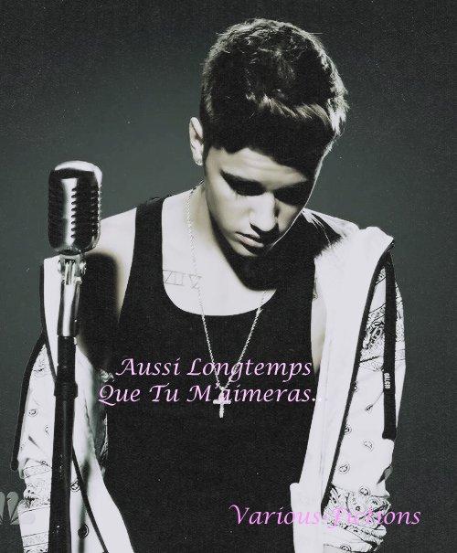 Résumé Aussi Longtemps Que Tu M'aimeras (Fiction Justin Bieber)