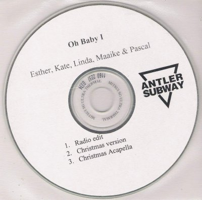 Esther , Kate , Linda , Maaike & Pascal - Oh Baby I - Promo CD Antler Subway