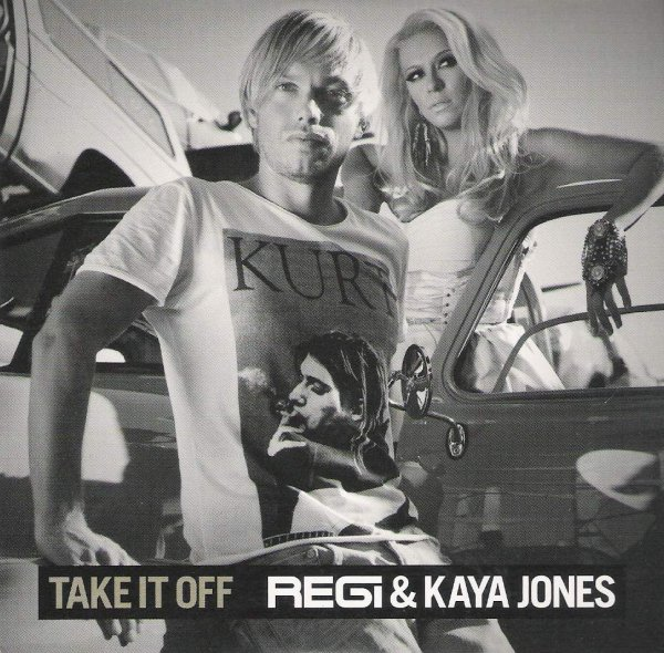 Regi & Kaia Jones - Take It Off