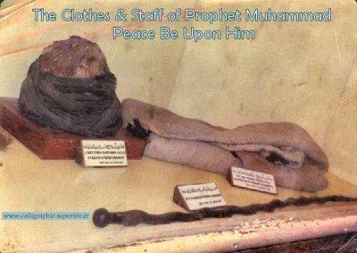 les vetements et la canne du proféts mouhamed saws
