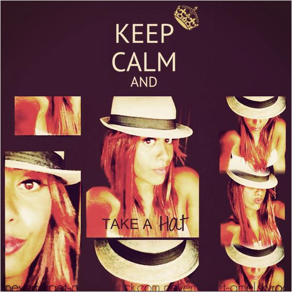 KEEP CALM & TAKE A Hat