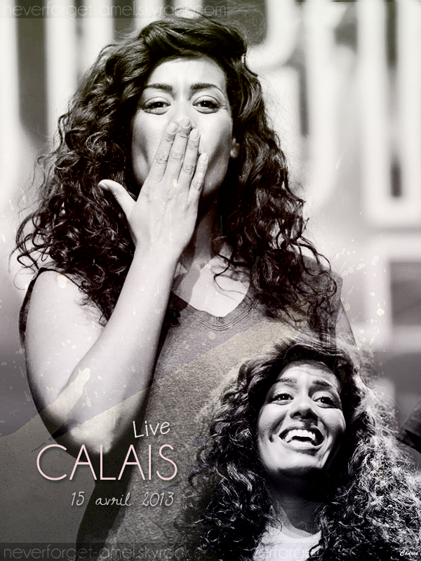 Calais Live #6