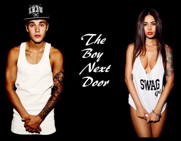 THE BOY NEXT DOOR  // Fanfiction sur Justin Bieber