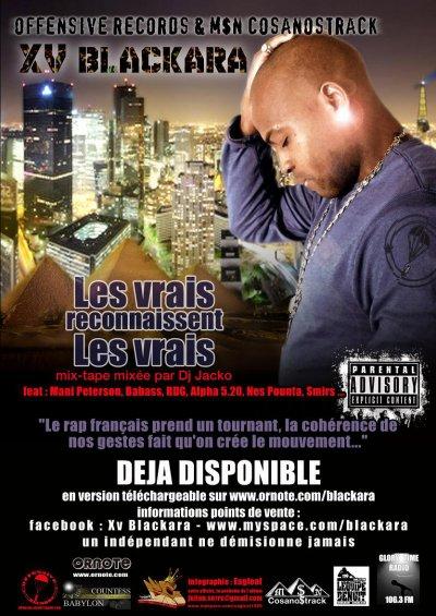 """La mix-tape d'XV blackara """"Les vrais reconnaissent les vrais"""" disponible dans sa version telechargement legale sur www.ornote.com/blackara"""