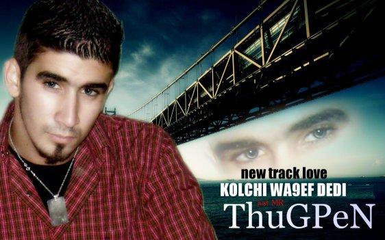 Thugpen - Kolchi wa9ef Dedi 2010  telechargement gratuitement