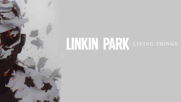 "Review de ""Living Things"" de Linkin Park"