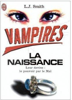 Vampires - La naissance...