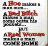 A REAL WOMAN MAKES A MAN COME HOME!