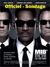 "Officiel Sondage "" Men In Black 3 """